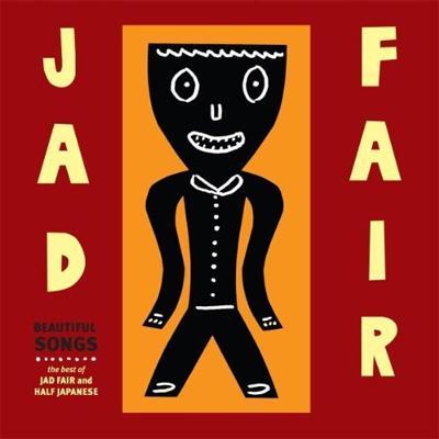 Beautiful Songs -Best Of Jad Fair
