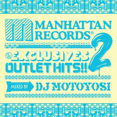 Manhattan Records The Exclusives Outlet Hits!! 2