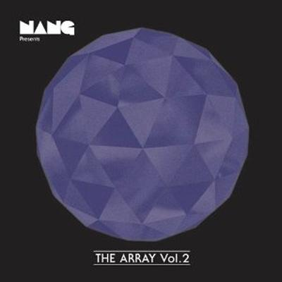 Nang Presents The Array Volume 2