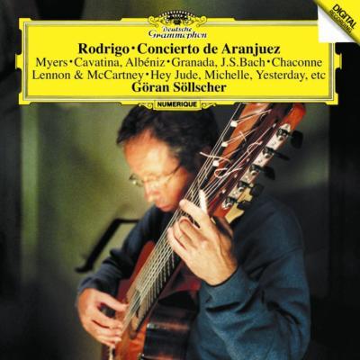 ロドリーゴ:アランフェス協奏曲、ギター名曲集(カヴァティーナ、禁じられた遊び、ノルウェイの森、他) セルシェル、オルフェウス室内管