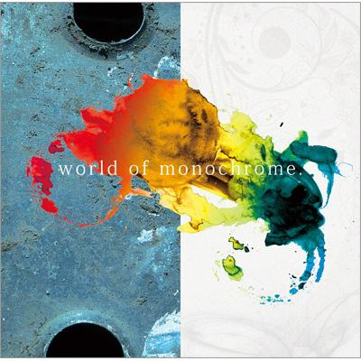 world of monochrome.