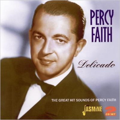 Delicado -The Great Hit Sound Of Percy Faith