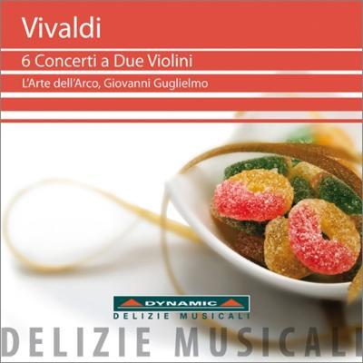 2つのヴァイオリンのための協奏曲集 グリエルモ&ラルテ・デラルコ