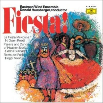 Hunsberger / Eastman Wind Ensemble Fiesta!