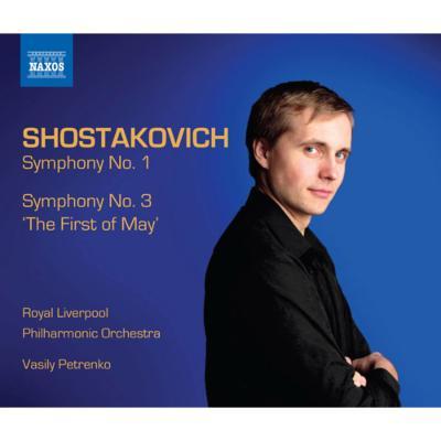 交響曲第1番、第3番『メーデー』 ペトレンコ&ロイヤル・リヴァプール・フィル
