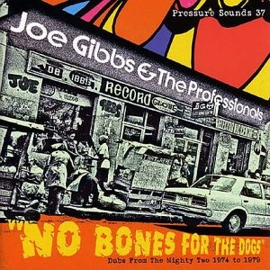 No Bones For The Dogs -Dubs From 1974-1979