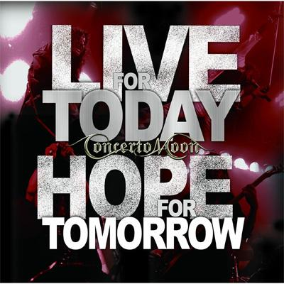 LIVE FOR TODAY,HOPE FOR TOMORROW〜Takashi Inoue Last Performance In Concerto Moon〜