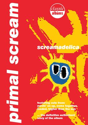 Classic Albums: Screamadelica