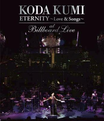 KODA KUMI ETERNITY  〜LOVE & SONGS 〜AT BILLBOARD LIVE