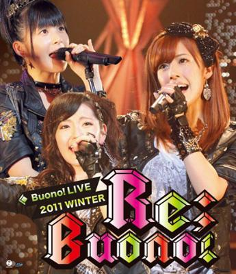Buono! ライブ 2011winter 〜Re; Buono!〜(Blu-ray)