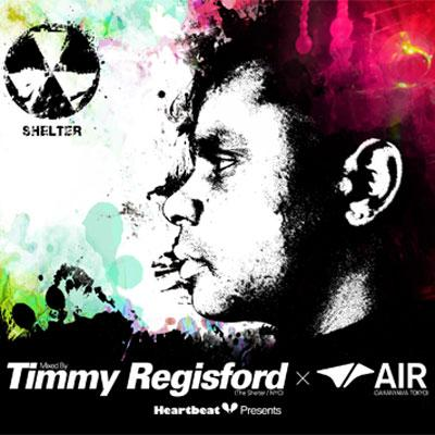 Heartbeat Presents Mixed By Timmy Regisford Shelter X Air