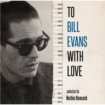 Ultimate Bill Evens Selected By Herbie Hancock