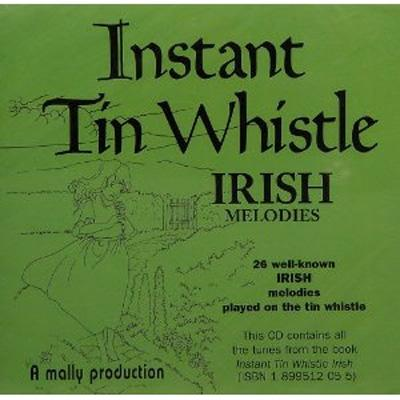 Instant Tin Whistle: Irish Melodies