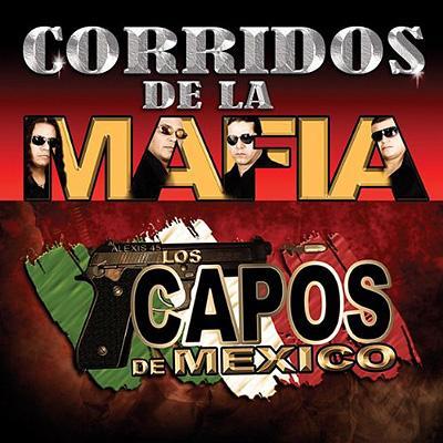 Corridos De La Mafia