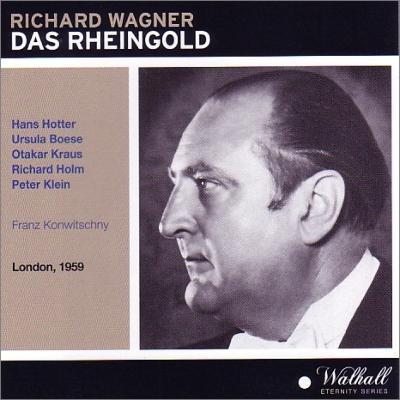 『ラインの黄金』全曲 コンヴィチュニー&コヴェント・ガーデン王立歌劇場、ホッター、ベーメ、他(1959 モノラル)(2CD)