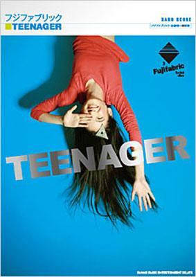 バンドスコア フジファブリック/TEENAGER フジファブリック・加藤慎一 監修