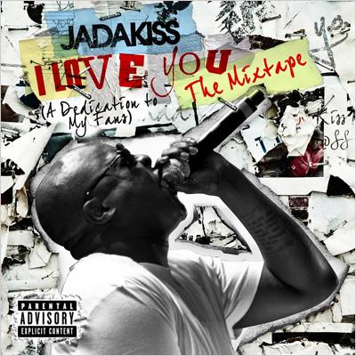 I Love You (A Dedication To My Fans)The Mixtape