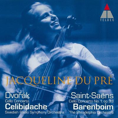 ドヴォルザーク:チェロ協奏曲(チェリビダッケ&スウェーデン放送響)、サン=サーンス:チェロ協奏曲第1番(バレンボイム&フィラデルフィア管) デュ・プレ