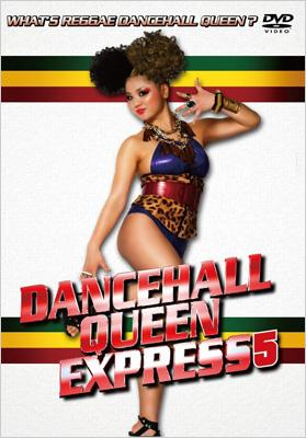 DANCEHALL QUEEN EXPRESS 5