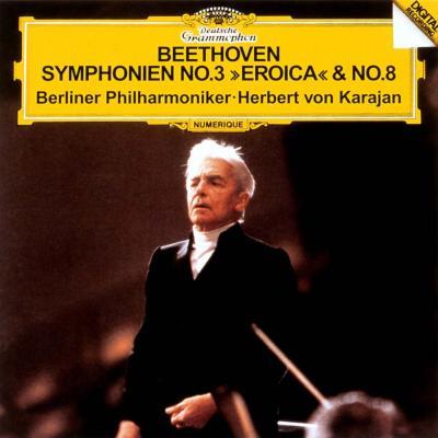 交響曲第3番『英雄』、第8番 カラヤン&ベルリン・フィル(1984)
