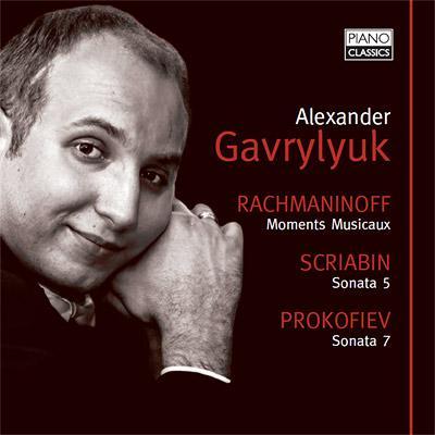 プロコフィエフ:ピアノ・ソナタ第7番、スクリャービン:ピアノ・ソナタ第5番、ラフマニノフ:楽興の時、ヴォカリーズ、他 ガヴリリュク