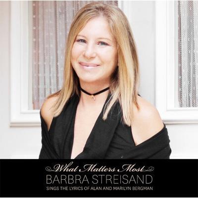 What Matters Most : Barbra Str...