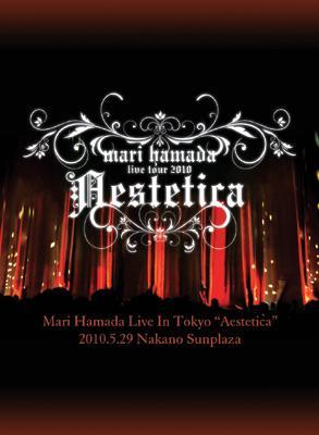 "Mari Hamada Live In Tokyo ""Aestetica"