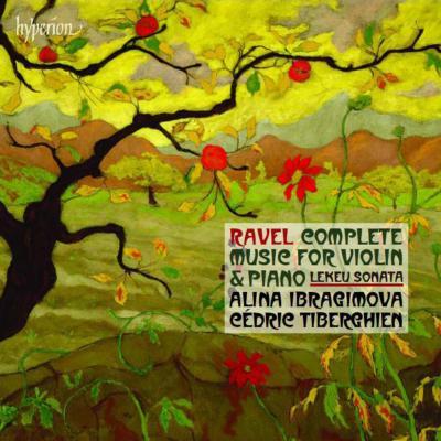 ラヴェル:ヴァイオリンとピアノのための作品全集、ルクー:ヴァイオリン・ソナタ イブラギモヴァ、ティベルギアン