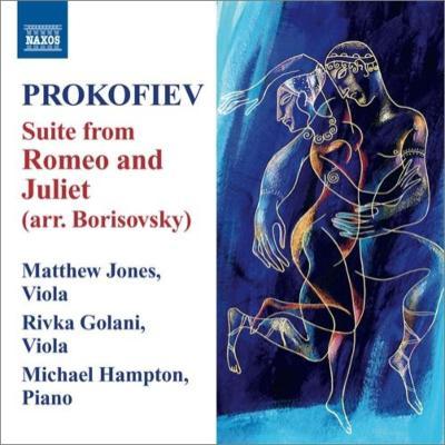 『ロメオとジュリエット』より(ヴィオラとピアノ版) マシュー・ジョーンズ、マイケル・ハンプソン