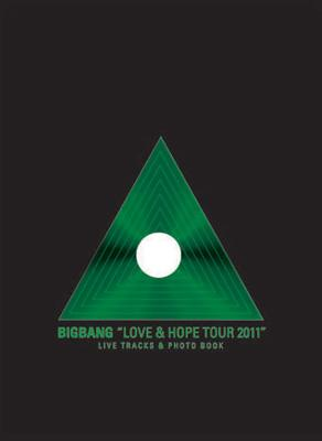 BIGBANG LOVE&HOPE TOUR 2011 LIVE TRACKS&PHOTO BOOK 【初回生産限定】