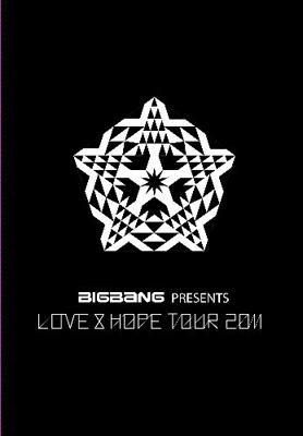 BIGBANG PRESENTS LOVE&HOPE TOUR 2011【初回限定盤】
