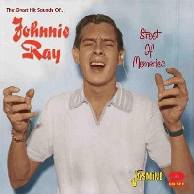 Great Hit Sounds Of Johnnie Ray : Street Of Memories