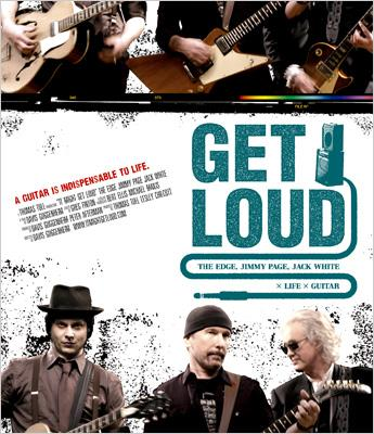 Get Loud :The Edge, Jimmy Page, Jack White ×Life×Guitar 【Blu-ray】