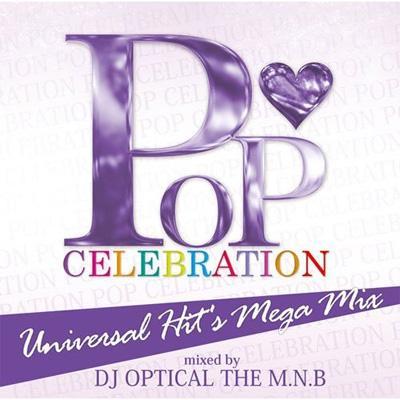 Pop Celebration〜Uiversal Hit's Mega Mix〜