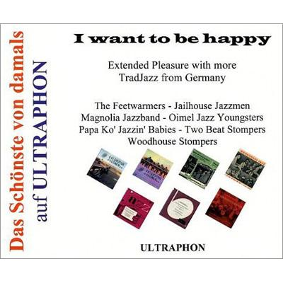 I Want To Be Happy-more Trad Jazz From Germany