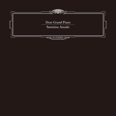 Dear Grand Piano