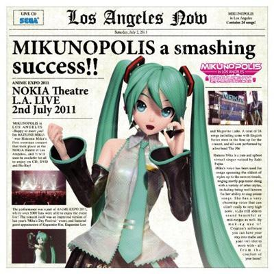 MIKUNOPOLIS in LOS ANGELES -Happy to meet you! I'm HATSUNE MIKU