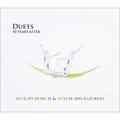 duets 10 years after shelley hirsch 内橋和久 ローチケhmv icr016