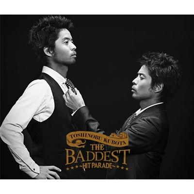 THE BADDEST〜Hit Parade〜(+DVD)【初回限定盤】