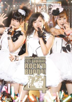 Buono!ライブツアー2011summer 〜Rock'n Buono!4〜