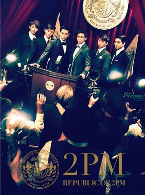 REPUBLIC OF 2PM 【初回生産限定盤A】(CD+DVD)
