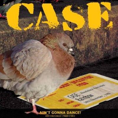 Ain't Gonna Dance -Recordings 1980-1985