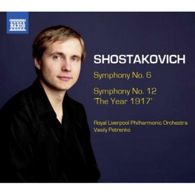 交響曲第6番、第12番『1917年』 ペトレンコ&ロイヤル・リヴァプール・フィル