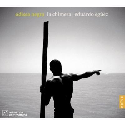 『黒人のオデュッセイア譚、記憶の海』 イヴァン・ガルシア、エグエス&ラ・キメラ