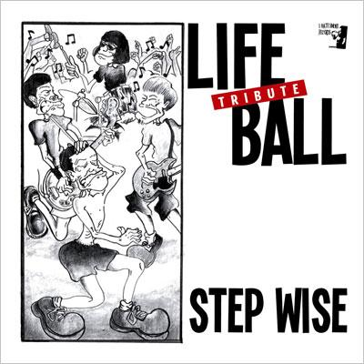 LIFEBALL TRIBUTE 「STEP WISE」