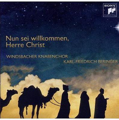 Nun Sei Willkommen Herre Christ: Beringer / Windsbacher Knabenchor