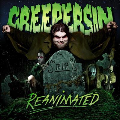 Creepersin Reanimated