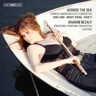 中国系アメリカ作曲家のフルート協奏曲集 ベザリー、ラン・シュイ&シンガポール交響楽団