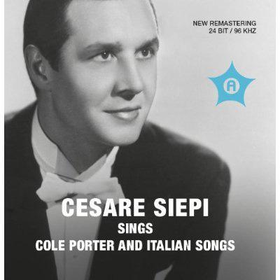 Cesare Siepi: Sings Cole Porter & Italian Songs