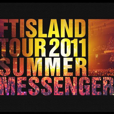 "FTISLAND Tour 2011 Summer ""Messenger"" Making Book 【DVD付】"